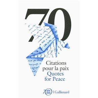 70 citations pour la paix / 70 Quotes for Peace