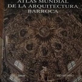 Atlas mundial de la arquitectura barroca