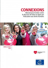 Connexions - Manuel pour la lutte contre le discours de haine en ligne par l'éducation aux droits humains (Edition révisée 2020)