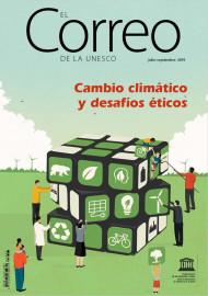 EL Correo de la Unesco: Cambio climático y desafíos éticos: julio-septiembre 2019