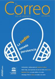 EL Correo de la Unesco: La radio: sonada pervivencia: enero-marzo 2020