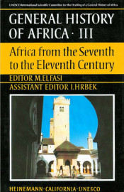 General History of Africa Collection III: Africa from the seventh to the eleventh century - abridged version