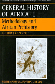 General History of Africa Collection I: Methodology and African prehistory - abridged version