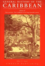 General History of the Caribbean  Volume II: New Societies: The Caribbean in the Long Sixteenth Century