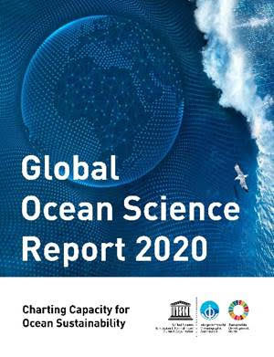 Global Ocean Science Report - 2020- Charting Capacity for Ocean Sustainability