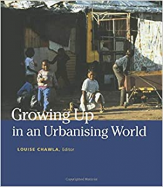 Growing Up in an Urbanizing World 1st Edition