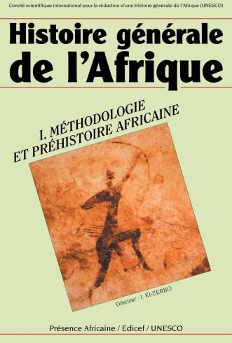 Histoire générale de l'Afrique (édition abrégée), I: Méthodologie et préhistoire africaine