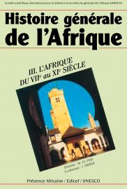 Histoire générale de l'Afrique (version abrégée), III: L'Afrique du VIIe au XIe siècle