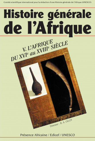 Histoire générale de l'Afrique (version abrégée), V: L'Afrique du XVIe au XVIIIe siècle