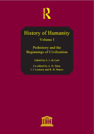 History of humanity, v. I: Prehistory and the beginnings of civilization