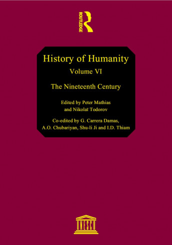 History of humanity: scientific and cultural development, v. VI: The Nineteenth century