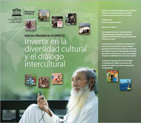 Invertir en la diversidad cultural y el diálogo intercultural: informe mundial de la UNESCO