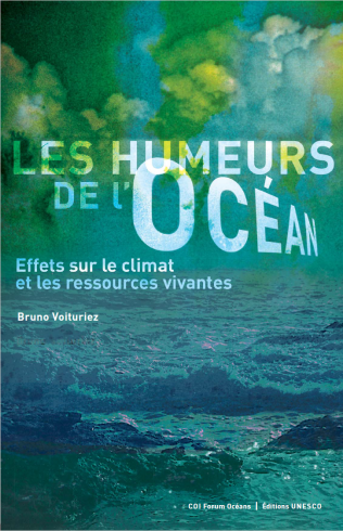 Les Humeurs de l'océan: effets sur le climat et les ressources vivantes