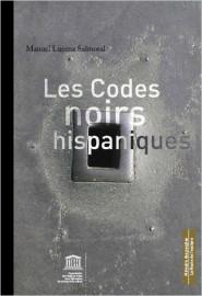 Les codes Noirs Hispaniques
