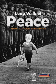Long walk of peace: towards a culture of prevention