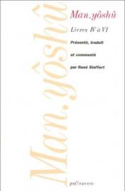 Man.Yôshû Volume II: livres IV à VI