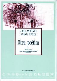 Obra Poética de José Antonio Ramos Sucre