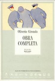 Oliverio Girondo: obra completa