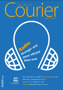 The Unesco Courier (2020_1): Radio: Stronger and more vibrant than ever
