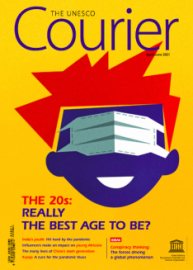 The Unesco Courier (2021_2): The 20s: Really the best age to be?