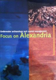 Underwater Archaeology and Coastal Management: Focus on Alexandria