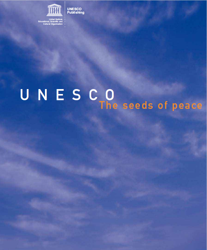 UNESCO: The Seeds of Peace: UNESCO Reference Works (2nd Revised Edition)