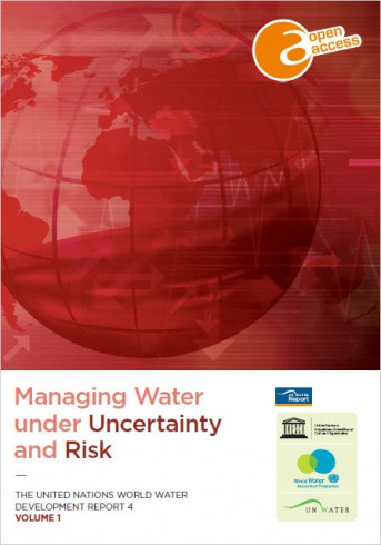 United Nations world water development report 4: managing water under uncertainty and risk