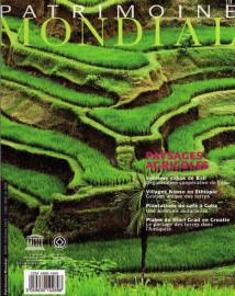 Patrimoine mondial 69: Les paysages agricoles du patrimoine mondial