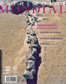 Patrimoine mondial 52: Dossier Patrimoine géologique : un passé et un avenir en commun