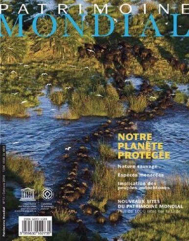 Patrimoine mondial 73: Notre planète protégée