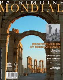 Patrimoine mondial 86: Patrimoine mondial et reconstruction