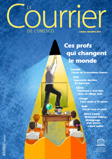 Le Courrier de l'Unesco (2019_4): Ces profs qui changent le monde
