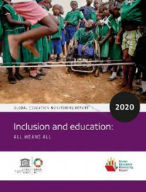 Global Education Monitoring Report 2020  Inclusion and education: All means all
