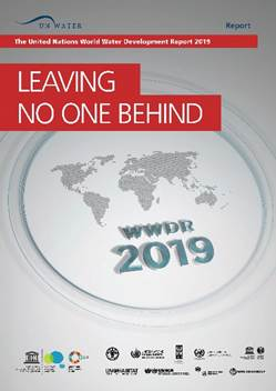 The United Nations World Water Development Report 2019 - Leaving no one behind
