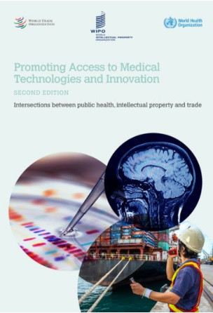 Promoting Access to Medical Technologies and Innovation, 2nd Edition