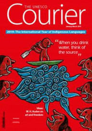 The UNESCO Courier - Indigenous Languages and Knowledge (January-March 2019)
